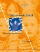 TheaterMachtPolitik Werkstattbuch Simone Odierna, Fritz Letsch AG SPAK Verlag
