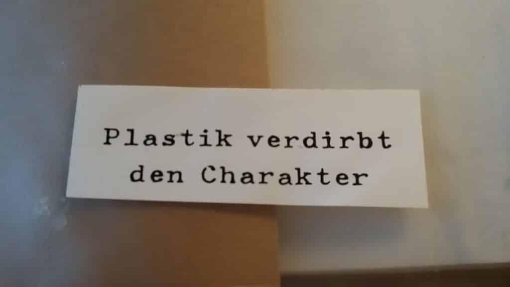 Plastik verdirbt den Charakter