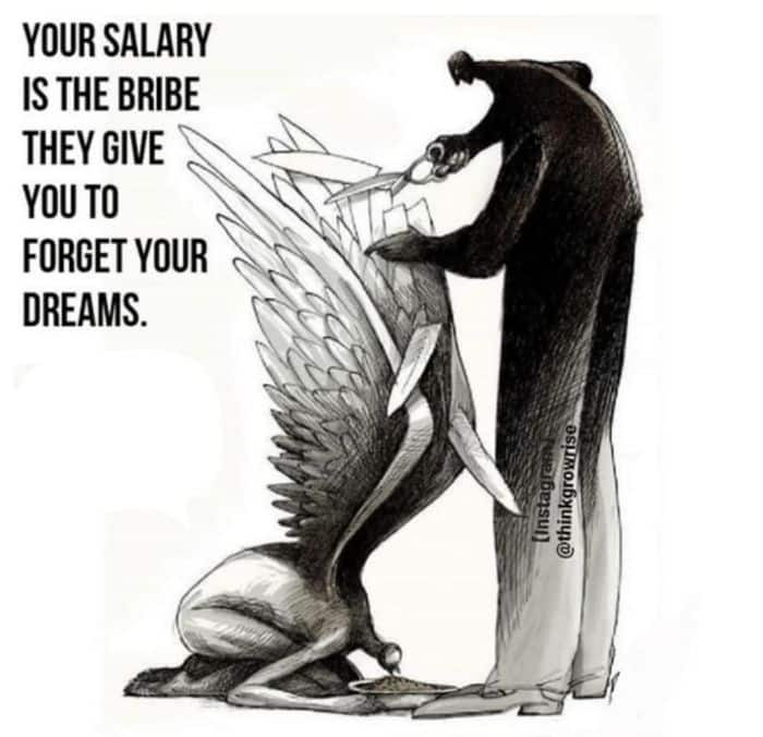 Deine bezahlung für das Vergessen deiner Träume